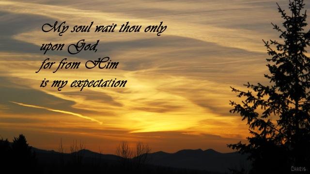 My soul wait