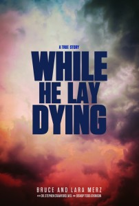 BruceMerz_WhileHeLayDying_Cover_V25-691x1024